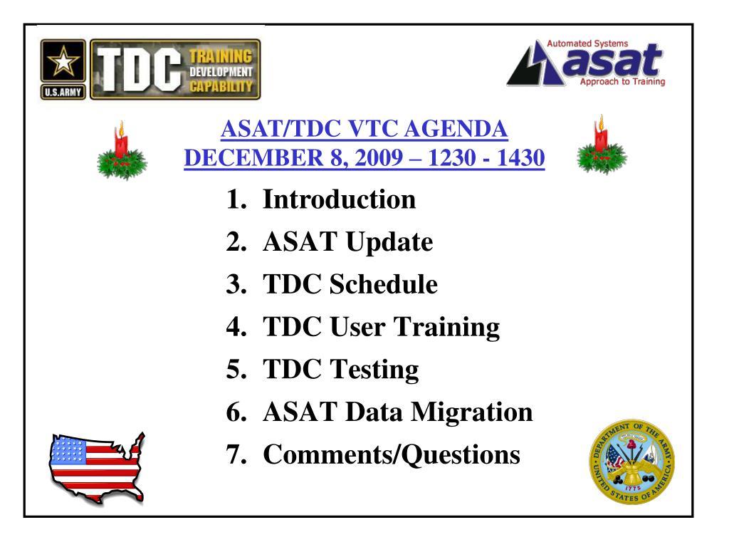 ASAT/TDC VTC AGENDA