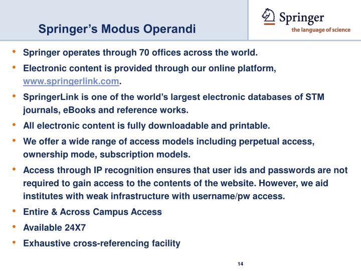 Springer's Modus Operandi