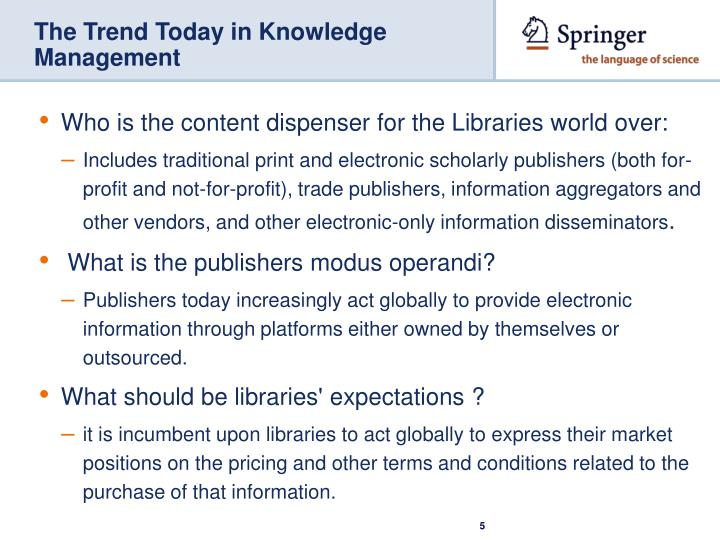 The Trend Today in Knowledge