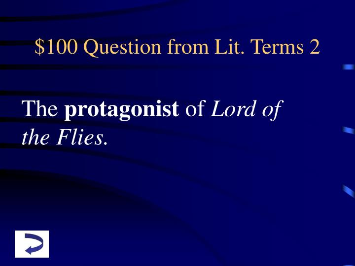 $100 Question from Lit. Terms 2