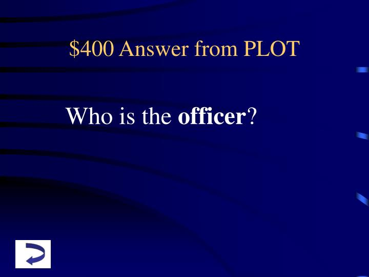 $400 Answer from PLOT