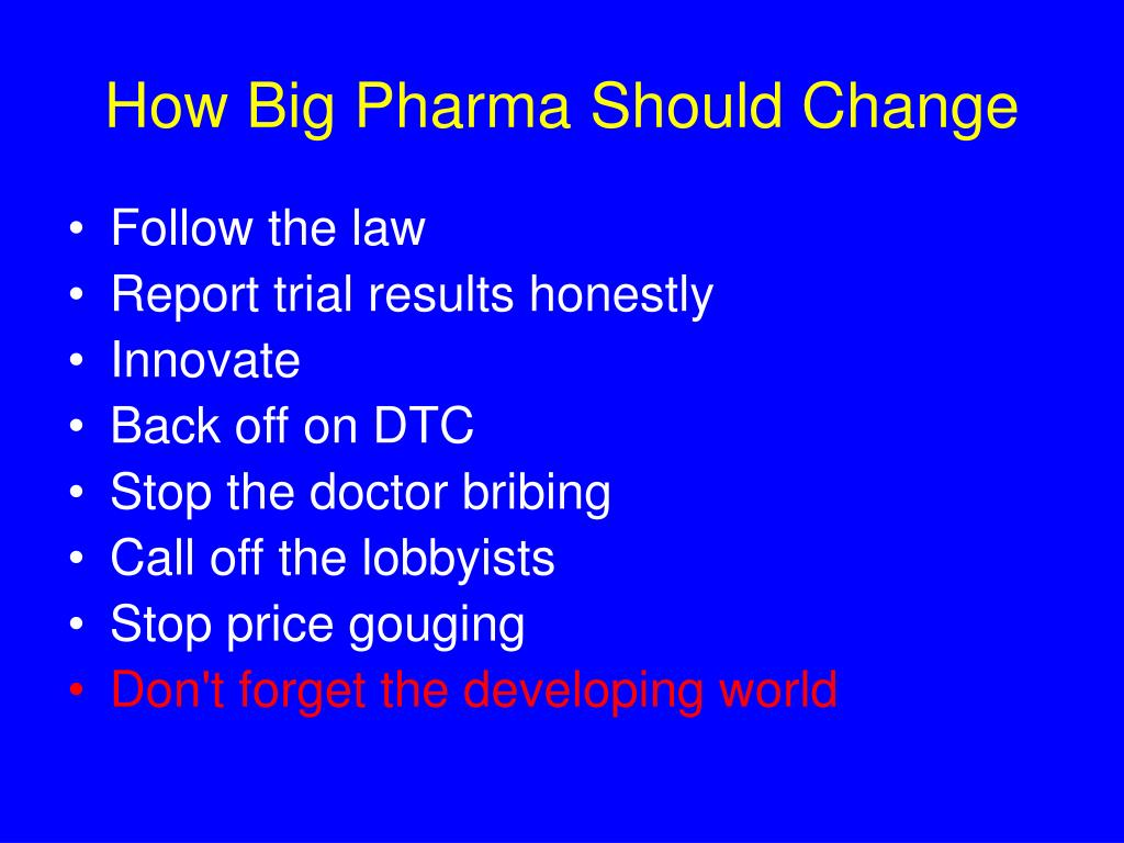 How Big Pharma Should Change