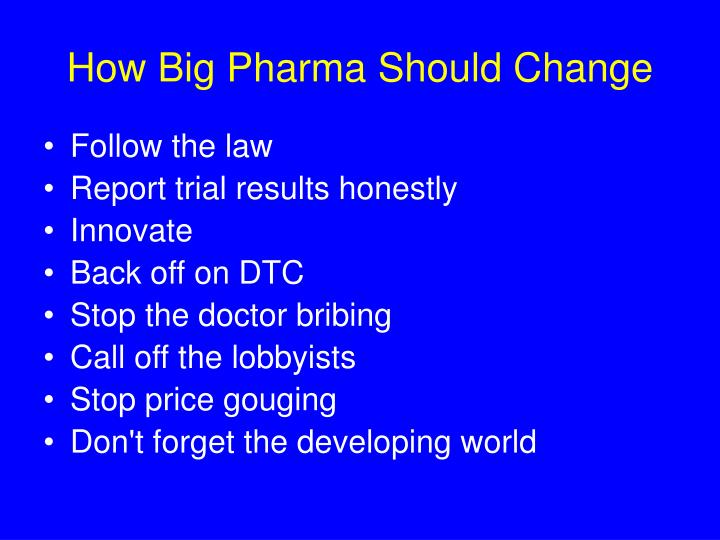 How big pharma should change3