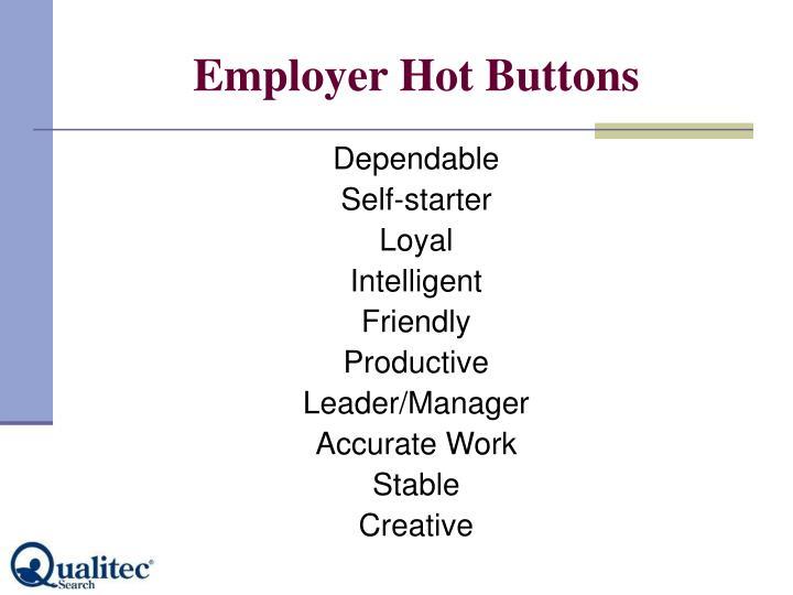 Employer Hot Buttons