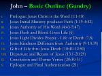john basic outline gundry