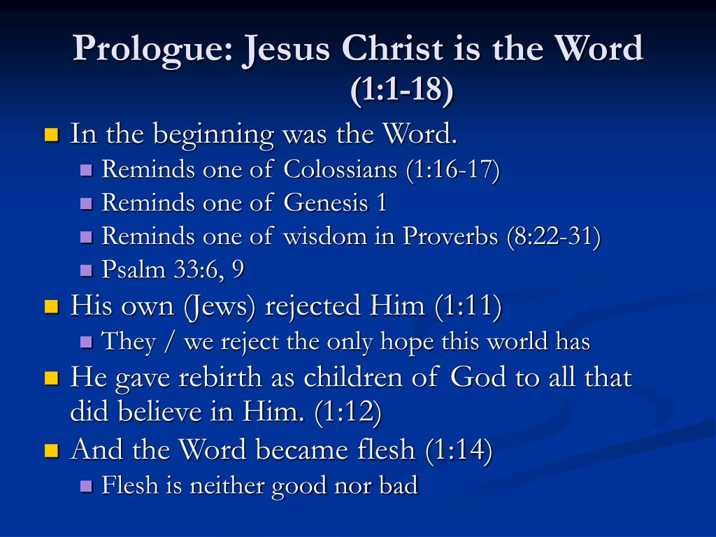 Prologue: Jesus Christ is the Word