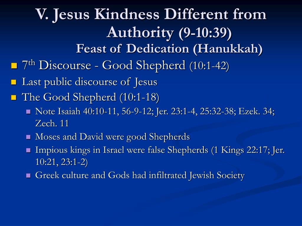 V. Jesus Kindness Different from Authority