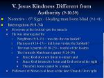 v jesus kindness different from authority 9 10 3969