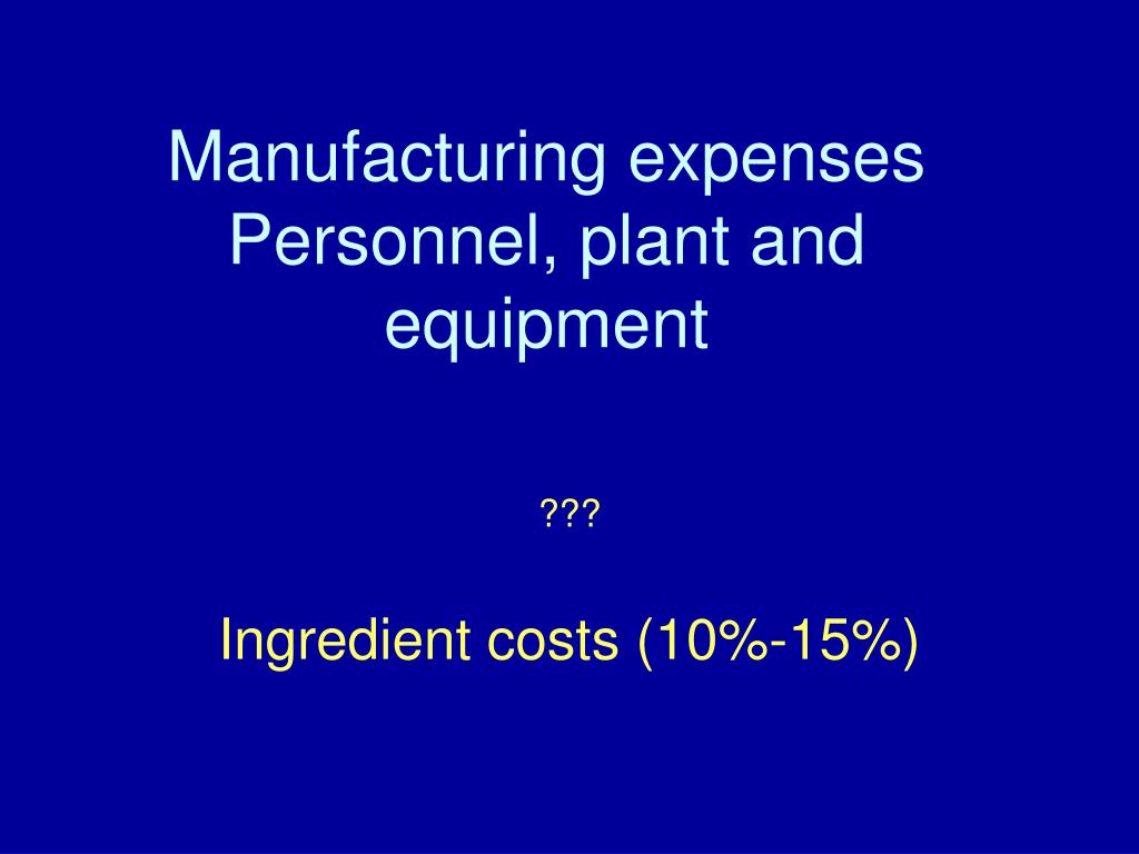 Manufacturing expenses