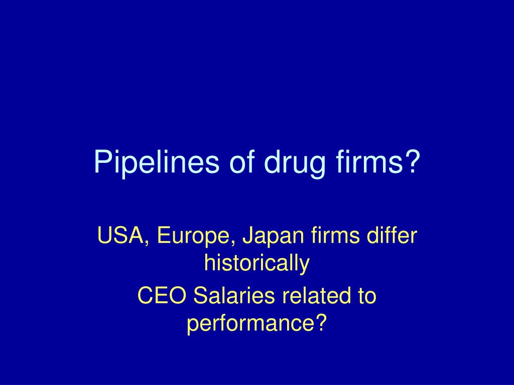 Pipelines of drug firms?