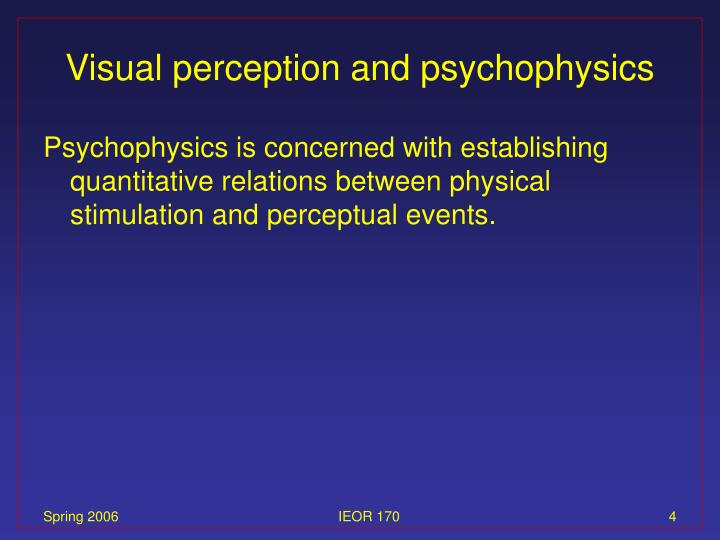 Visual perception and psychophysics