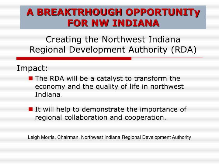 A breaktrhough opportunity for nw indiana