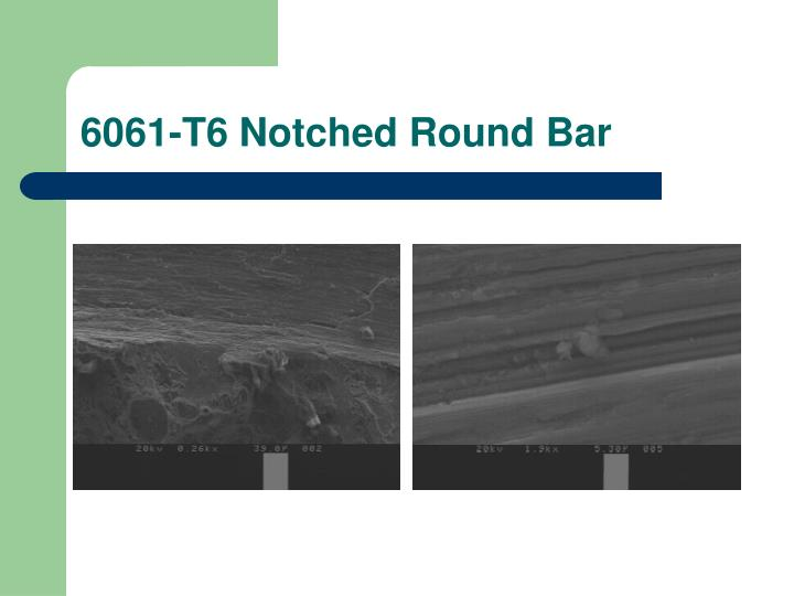 6061-T6 Notched Round Bar