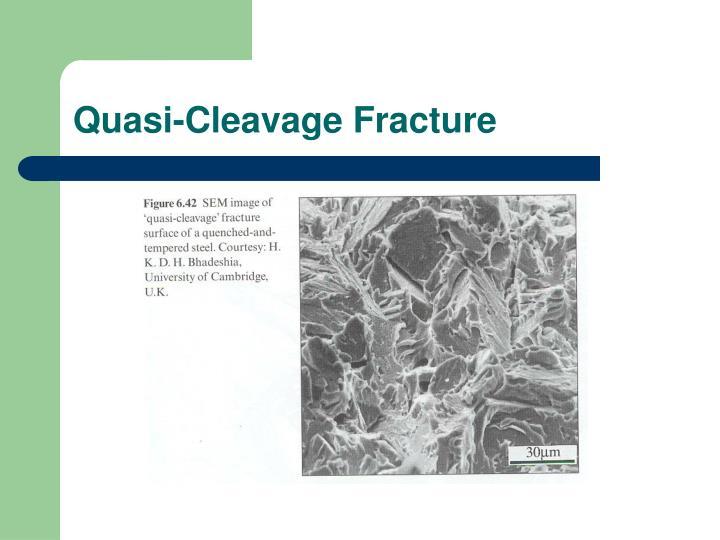 Quasi-Cleavage Fracture