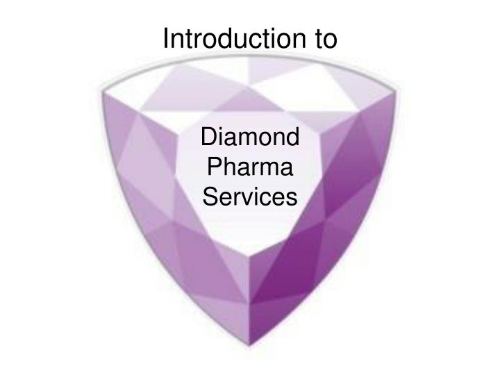 Introduction to diamond pharma services