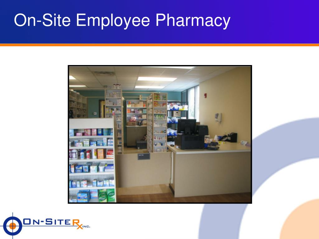 On-Site Employee Pharmacy