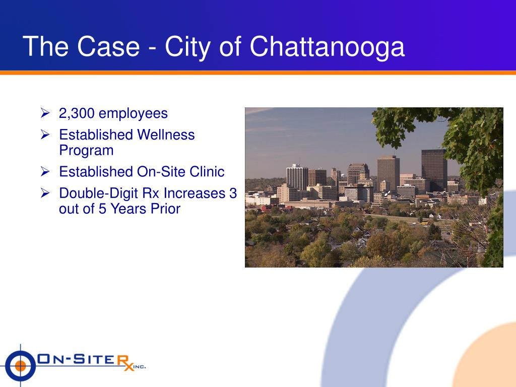 The Case - City of Chattanooga