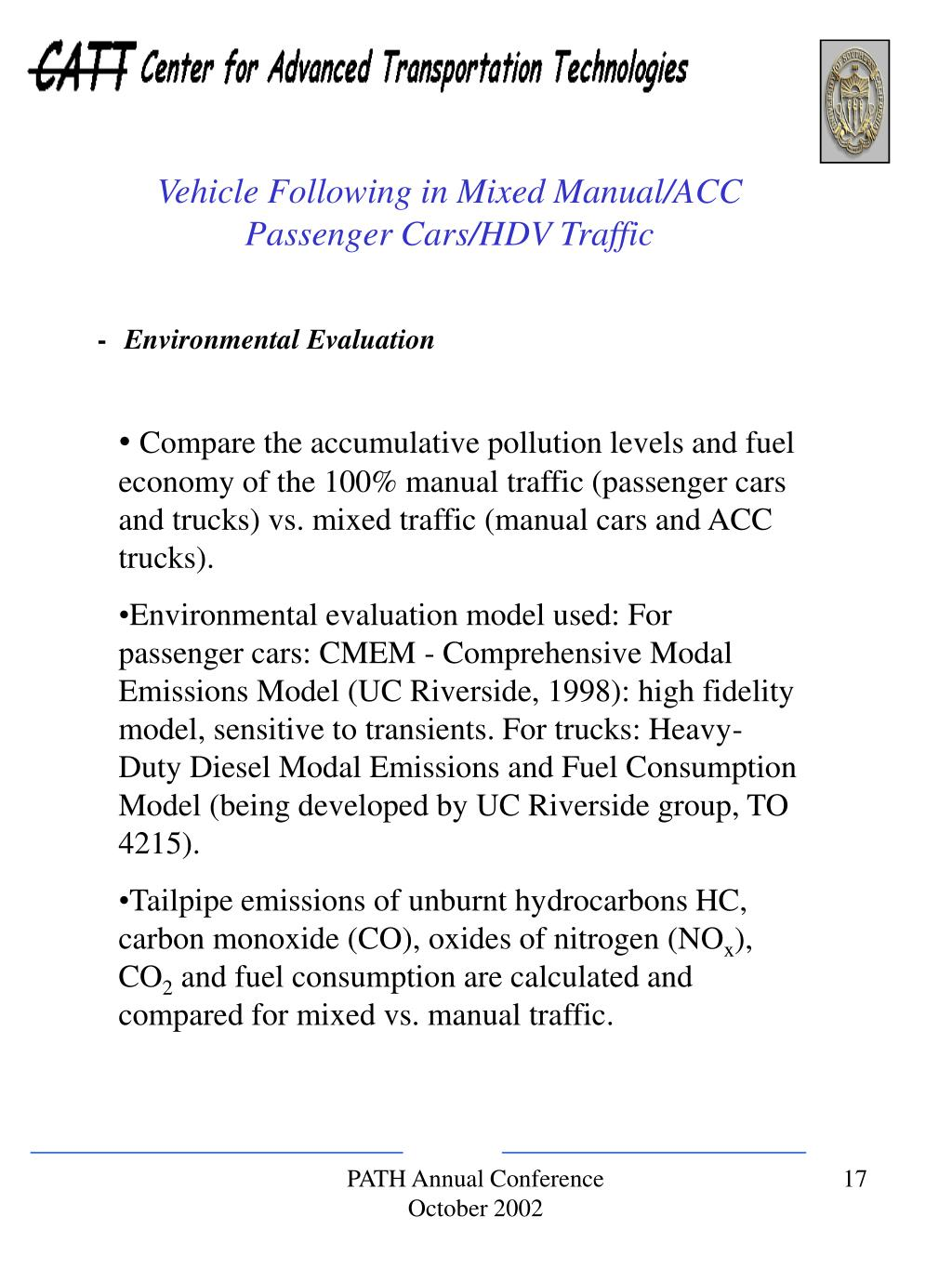 Vehicle Following in Mixed Manual/ACC   Passenger Cars/HDV Traffic