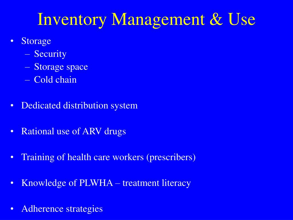 Inventory Management & Use