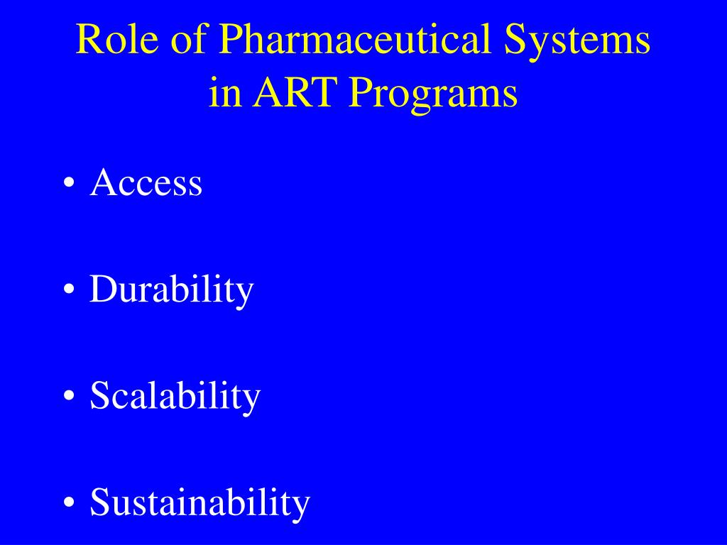 Role of Pharmaceutical Systems in ART Programs