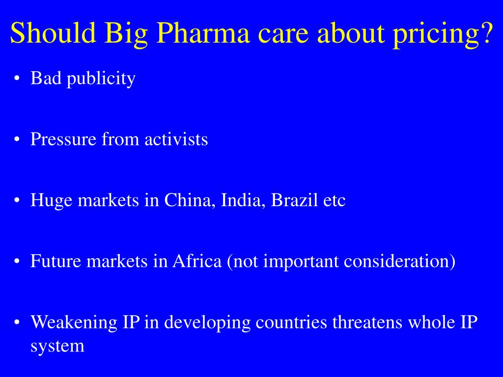 Should Big Pharma care about pricing?