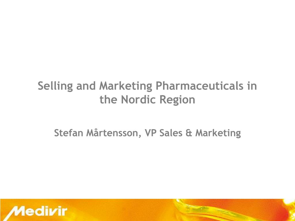 Selling and Marketing Pharmaceuticals in