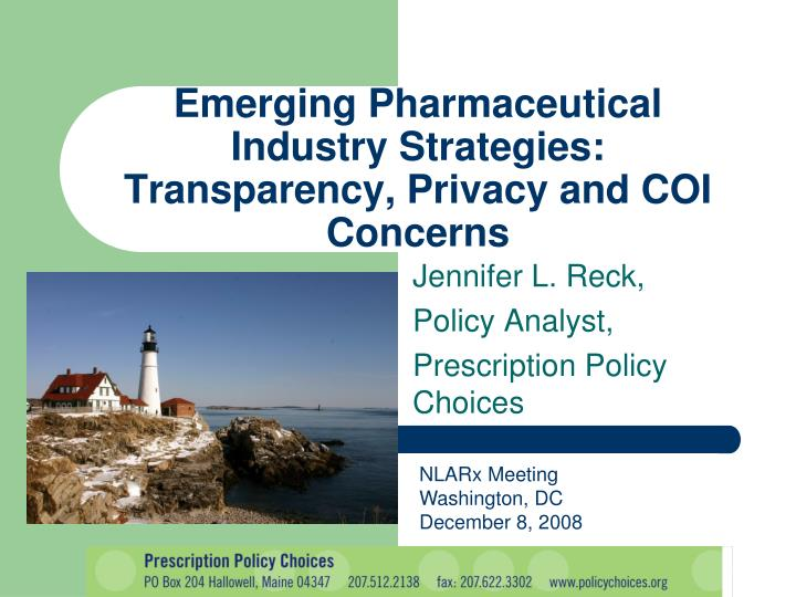 Emerging pharmaceutical industry strategies transparency privacy and coi concerns