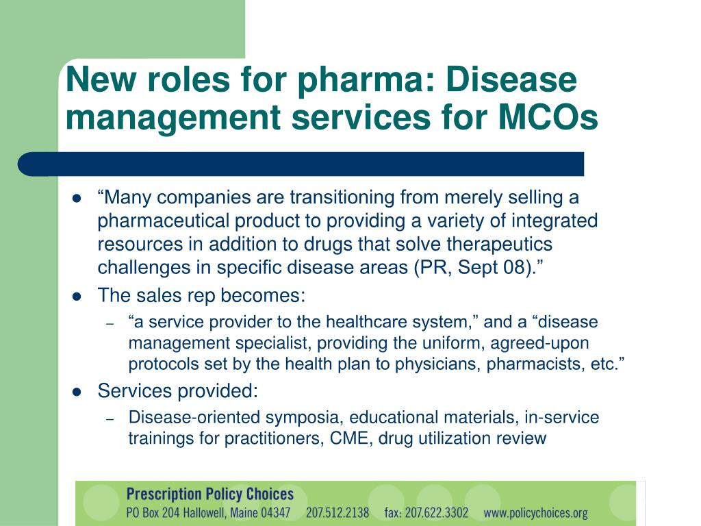 New roles for pharma: Disease management services for MCOs