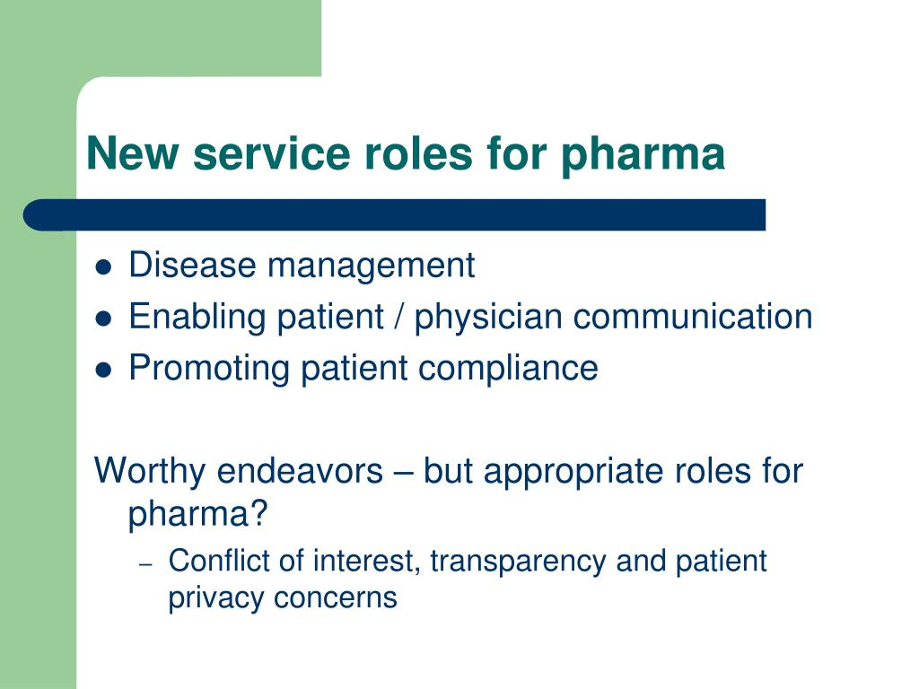 New service roles for pharma
