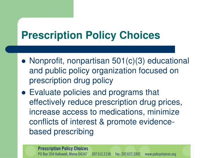 Prescription policy choices