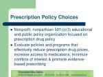 prescription policy choices