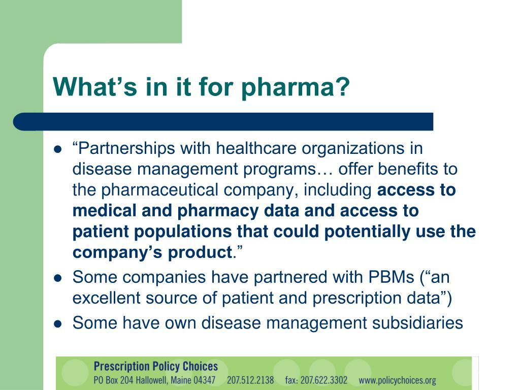 What's in it for pharma?
