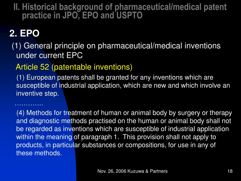 II. Historical background of pharmaceutical/medical patent