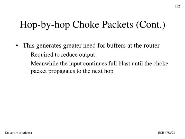 Hop-by-hop Choke Packets (Cont.)