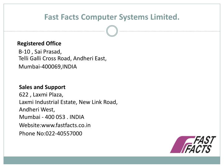 Fast Facts Computer Systems Limited.