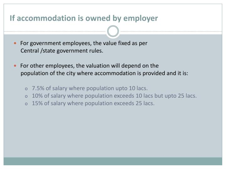 If accommodation is owned by employer