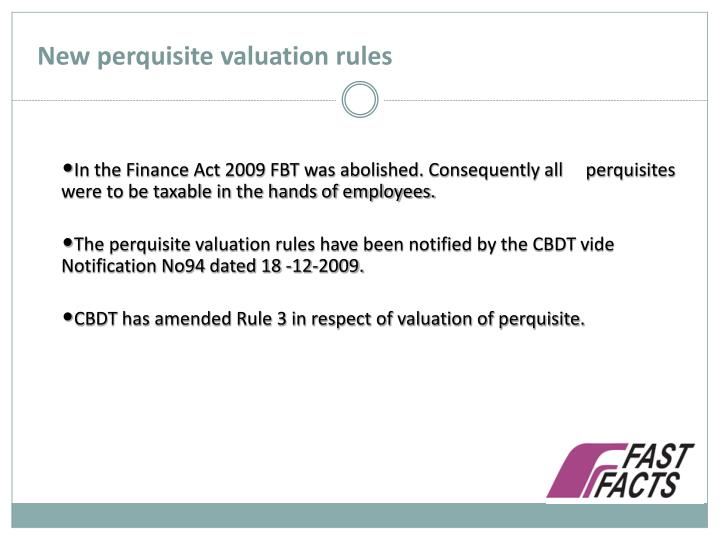 New perquisite valuation rules