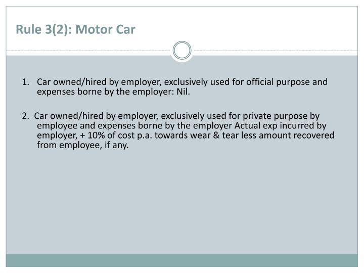 Rule 3(2): Motor Car