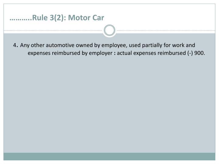 ………..Rule 3(2): Motor Car