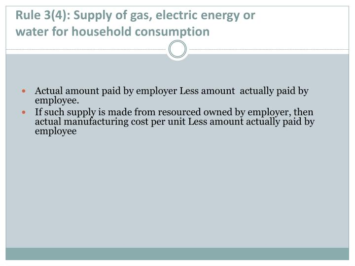 Rule 3(4): Supply of gas, electric energy or