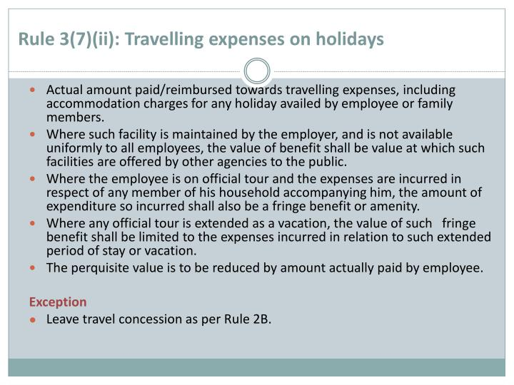 Rule 3(7)(ii): Travelling expenses on holidays