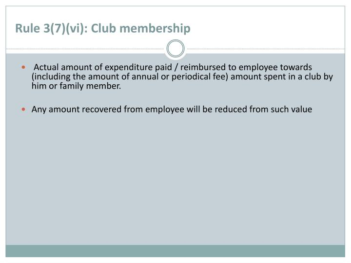 Rule 3(7)(vi): Club membership