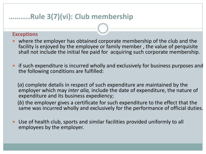 ………..Rule 3(7)(vi): Club membership