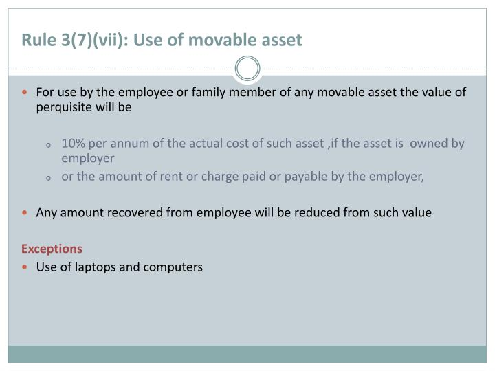 Rule 3(7)(vii): Use of movable asset