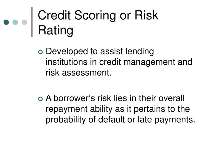 Credit Scoring or Risk Rating