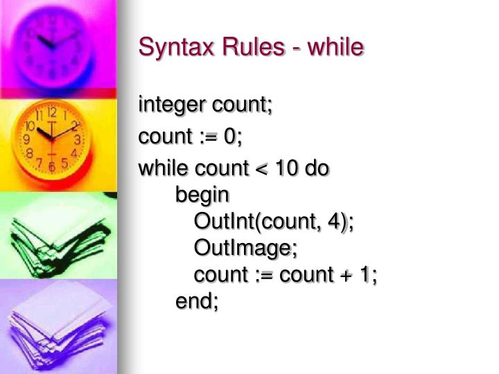 Syntax Rules - while