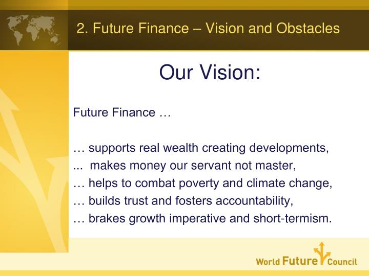 2. Future Finance – Vision and Obstacles