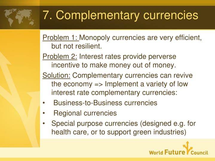 7. Complementary currencies