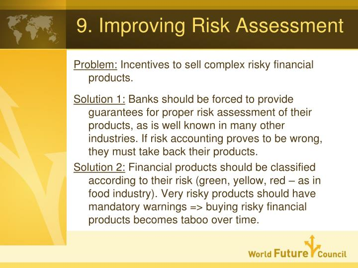9. Improving Risk Assessment