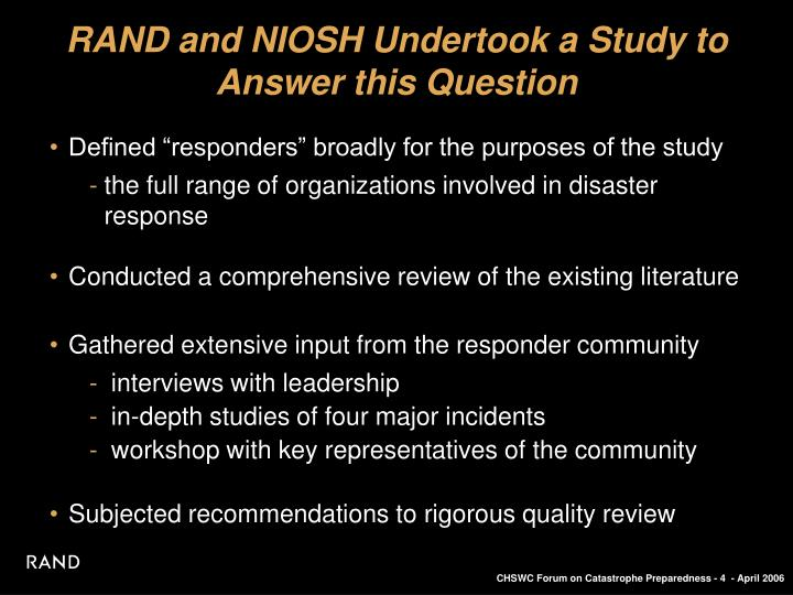 RAND and NIOSH Undertook a Study to Answer this Question